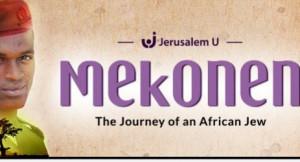 mekonen african jewish movie thornhill